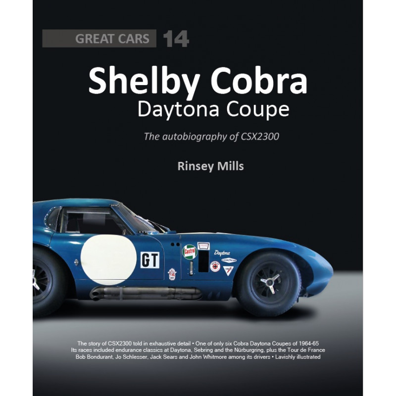 Shelby Cobra Daytona Coupe The autobiography of CSX2300