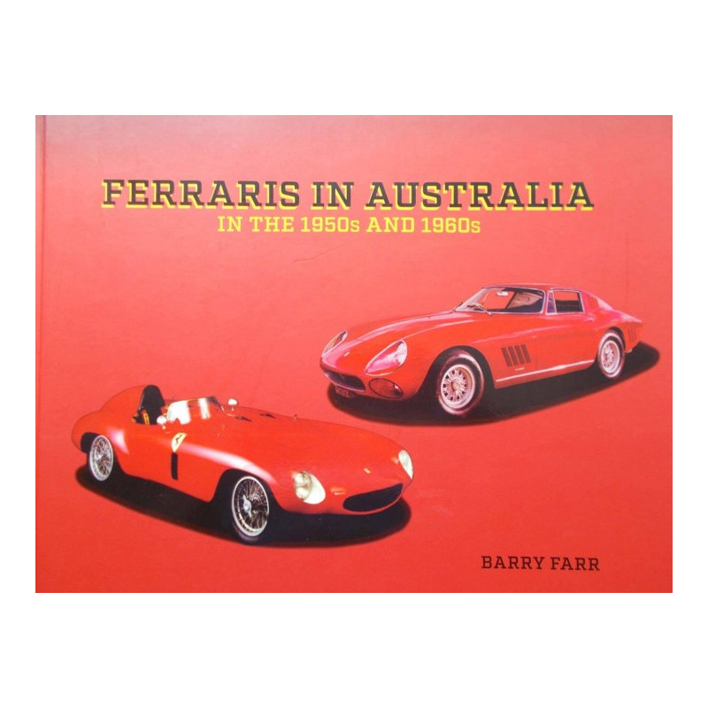 Ferraris In Australia In The 1950s And 1960s