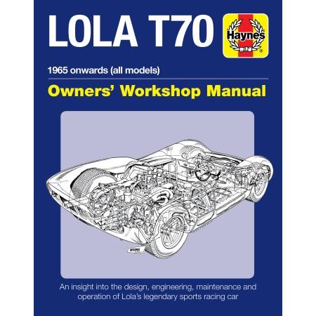 Lola T70 - Owner's Workshop Manual
