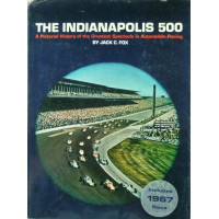 The Indianapolis 500, A Pictorial History of the Greatest Spectacle in Automobile Racing
