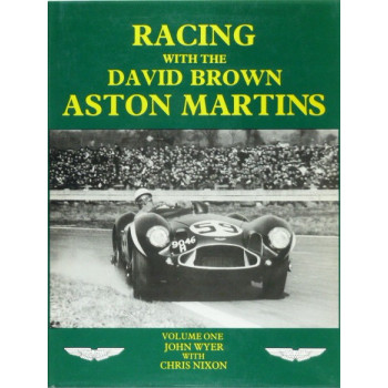 Racing with the David Brown Aston Martins, Vol 1 & 2