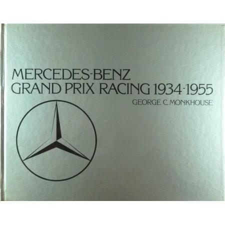 Mercedes-Benz Grand Prix Racing 1934-1955