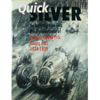 Quick Silver An Investigation into the development of German Grands Prix Racing Cars 1934-1939