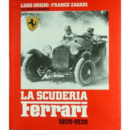 La Scuderia Ferrari 1929 - 1939