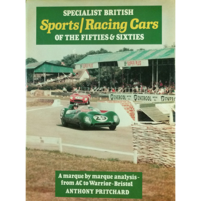 Specialist British Sports racing Cars of the Fifties & Sixties