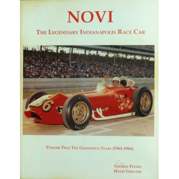 Novi The legendary Indianapolis Race car vol. 2: The Granatelli Years