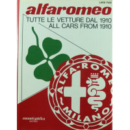 Alfa Romeo Tutte le vetture dal 1910/all cars from 1910