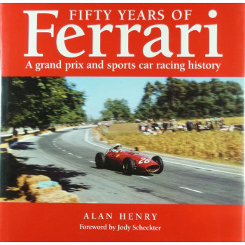 Fifty years of Ferrari A Grand Prix and Sports Car Racing History