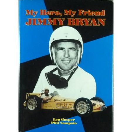 My Hero My Friend Jimmy Bryan