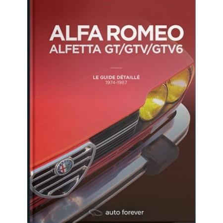 Alfa Romeo Alfetta GT/GTV/GTV6 : le guide détaillé