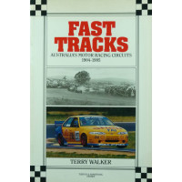 Fast Tracks Australia's Motor Racing Circuits 1904-1995