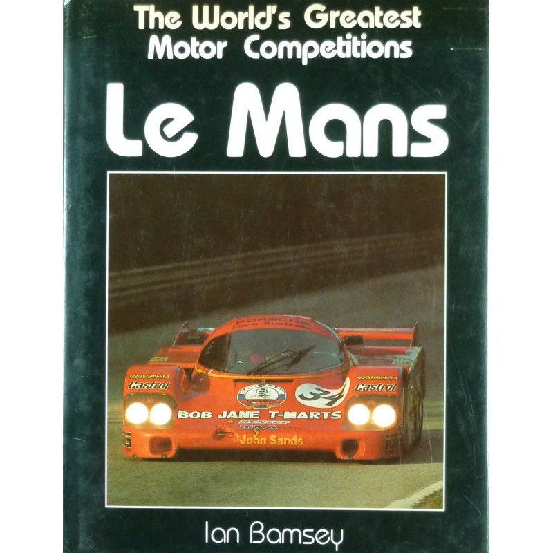 The World's greatest motor competitions Le Mans