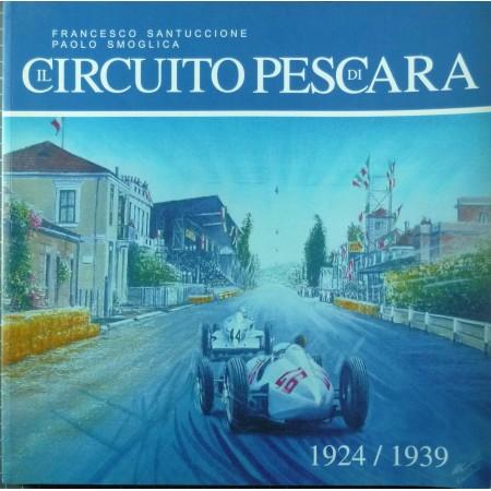 Il Circuito di Pescara 1924/1939