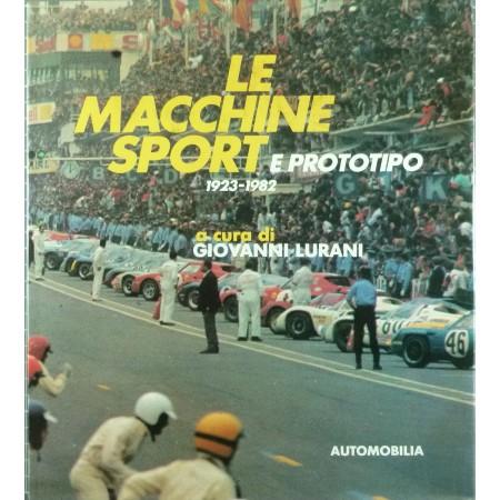 Le Macchine sport e prototipo 1923-1982