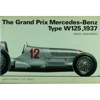 The Grand Prix Mercedes-Benz Type W125 1937