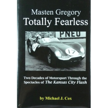 Masten Gregory Totally Fearless