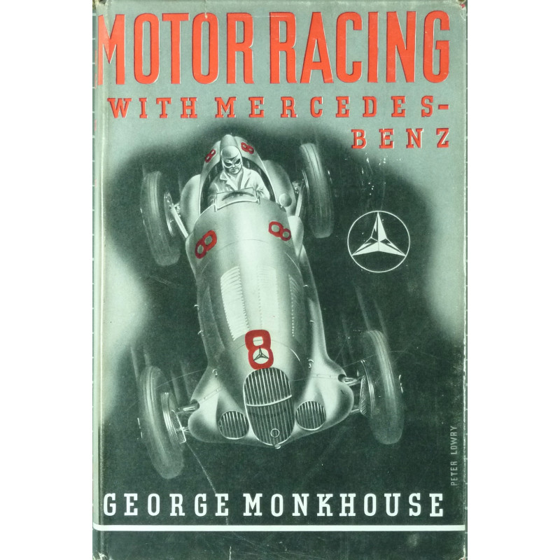 Motor Racing with Mercedes-Benz