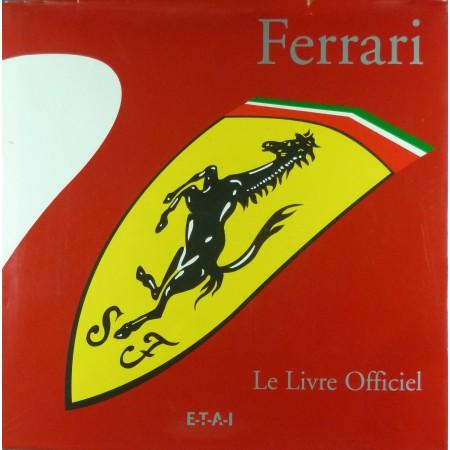 Ferrari Le Livre Officiel