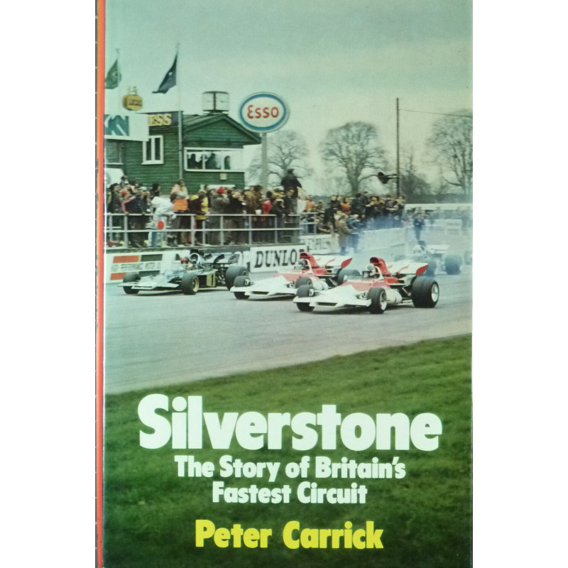 Silverstone: The Story of Britain's Fastest Circuit