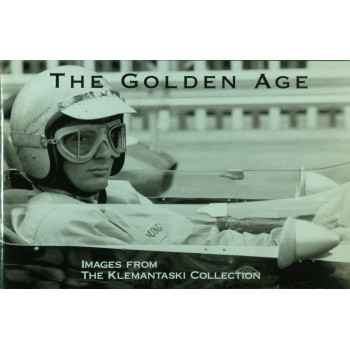 The Golden Age Images from the Klemantaski Collection