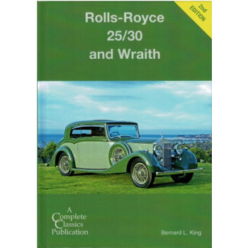 Rolls-Royce 25/30 And Wraith 2nd Edition