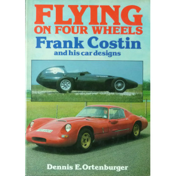 Flying on Four Wheels Frank Costin and his car designs