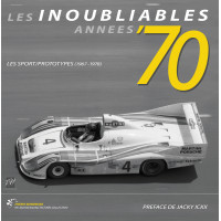 LES INOUBLIABLES ANNEES '70 - Tome 2 - Sport/Prototypes