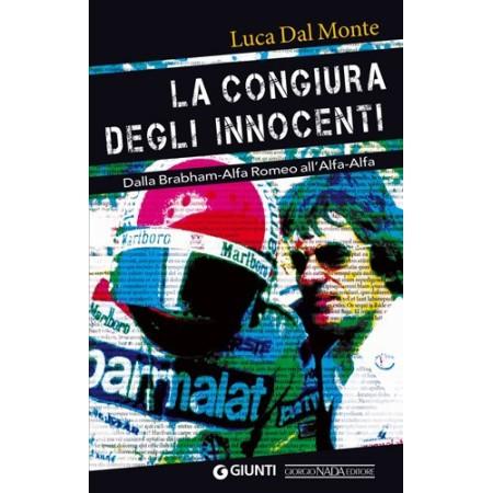 LA CONGIURA DEGLI INNOCENTI Dalla Brabham-Alfa Romeo all'Alfa-Alfa
