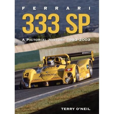 Ferrari 333 SP A Pictorial History 1993-2003
