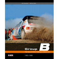 Group B - The rise and fall of rallying's wildest cars - New edition