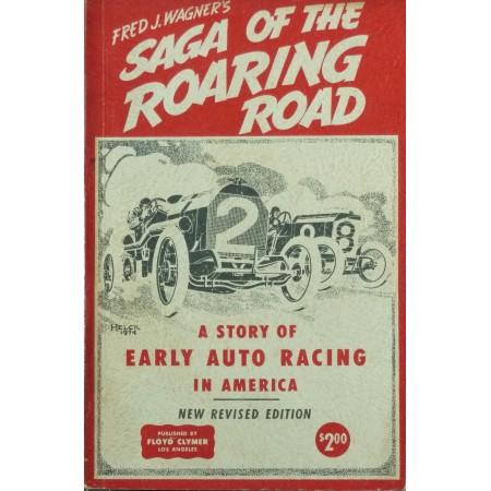 Saga of the roaring road