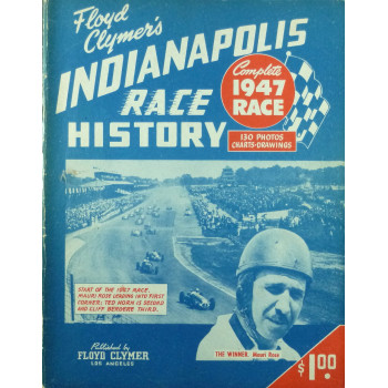 500 MILE INDIANAPOLIS RACE HISTORY 1947