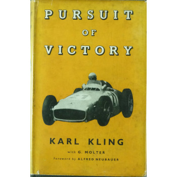 Pursuit of victory (Karl Kling)