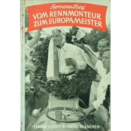 Vom Rennmonteur zum Meisterfahrer (Hermann Lang)