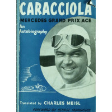 Rudolf Caracciola Mercedes Grand Prix Ace