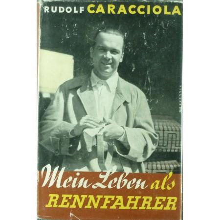 Mein Leben als Rennfahrer (Rudolf Caracciola)