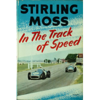 In the track of speed (Stirling Moss)