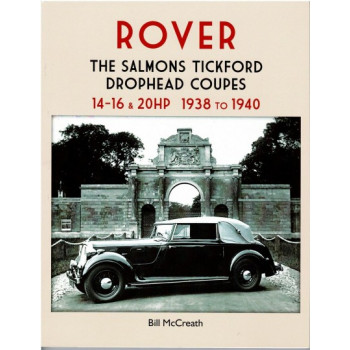 Rover the Salmons Tickford drophead coupes 14-16 & 20 hp 1938 to 1940