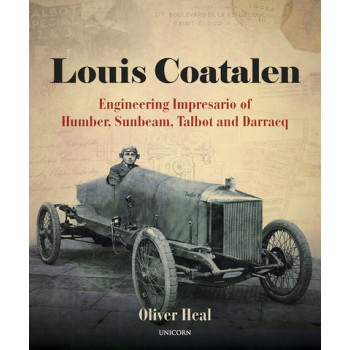 Louis Coatalen engineering impresario of Humber, Sunbeam, Talbot & Darracq
