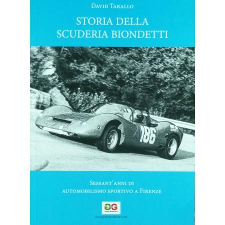 Storia della Scuderia Biondetti - sessant'anni di automobilismo fiorentino