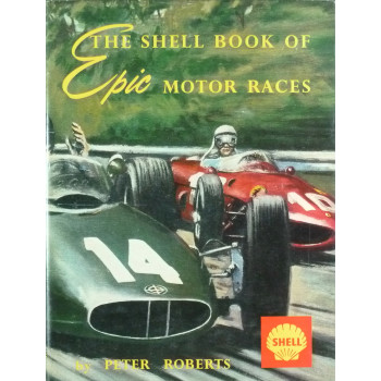 The Shell book of Epic Motor races