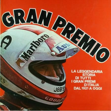 Gran Premio la leggendaria storia di tutti i gran premi d'Italia