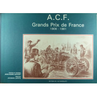 ACF Grands Prix de France 1906-1981