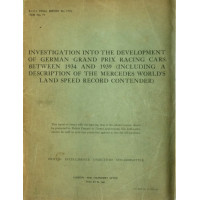INVESTIGATION INTO THE DEVELOPMENT OF GERMAN GRANDS PRIX RACING CARS 1934-1939