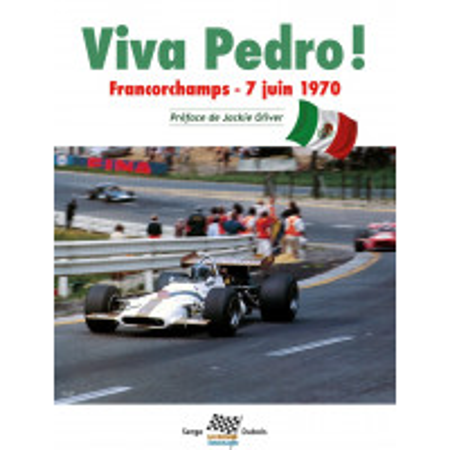 Viva Pedro ! Francorchamps -7 juin 1970