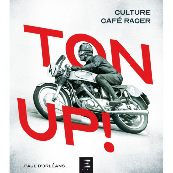 TON UP ! Culture Café Racer