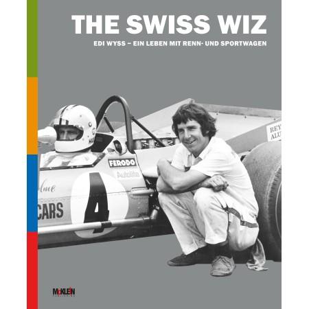 The Swiss Wiz: Edi Wyss
