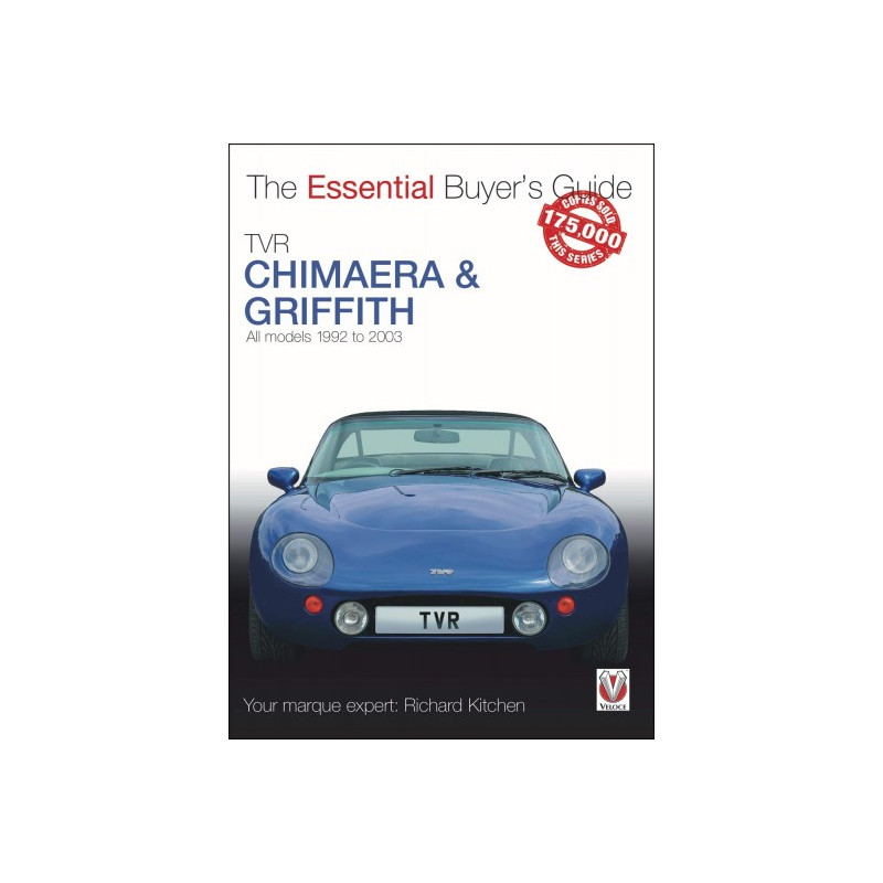 TVR Chimaera and Griffith (The Essential Buyer's Guide)