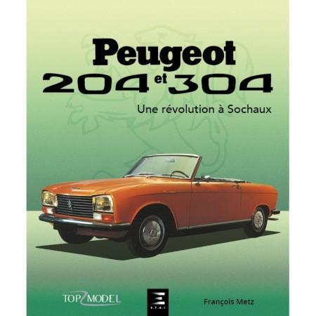PEUGEOT 204 et 304, une révolution à Sochaux