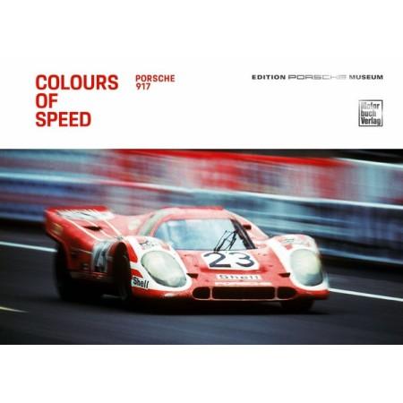 Colours of Speed - Porsche 917 - English edition